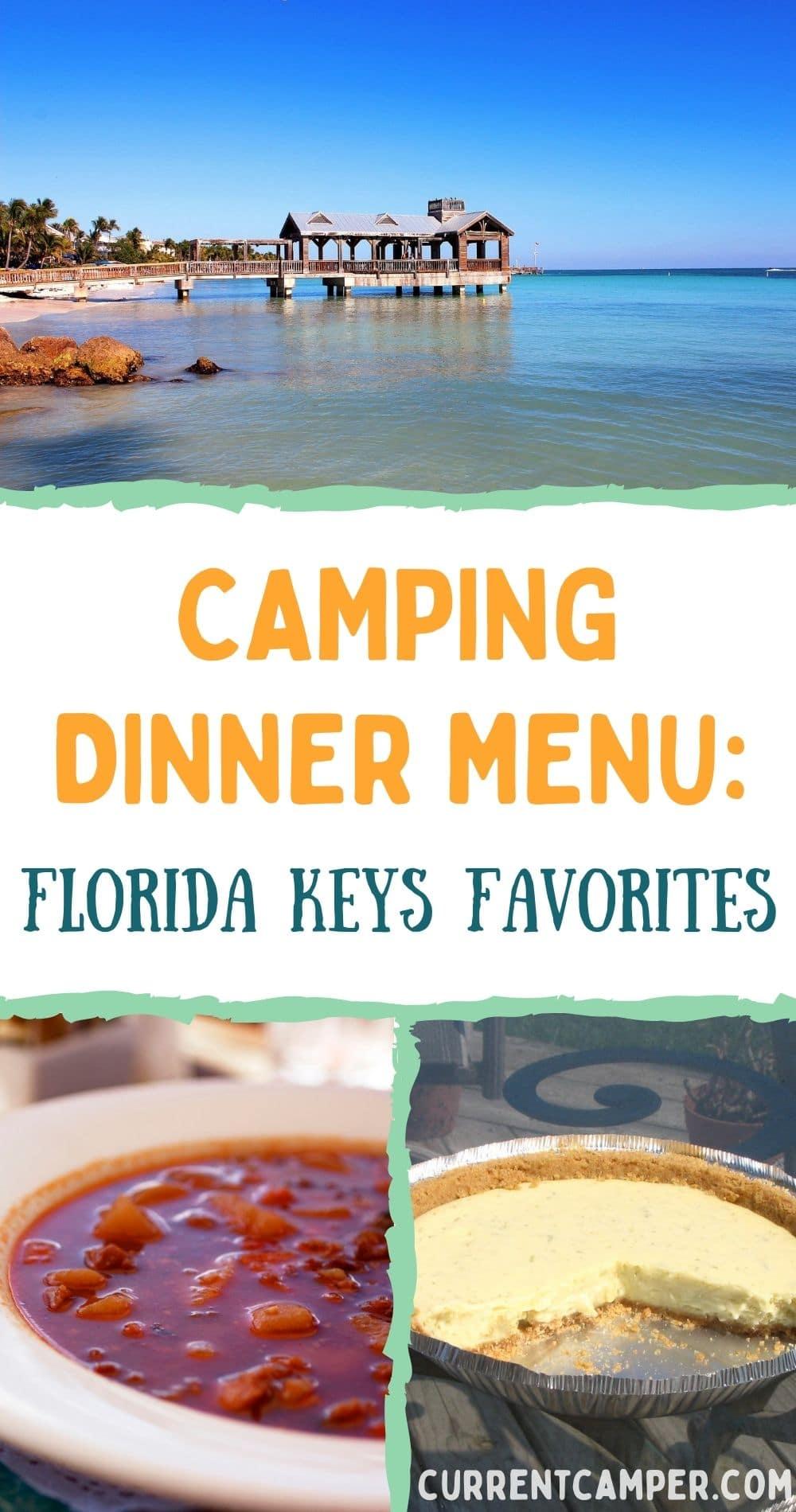 camping dinner menu: florida keys favorites